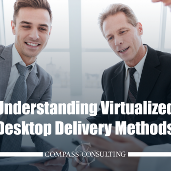 understading virtualized desktop delivery methods blog image