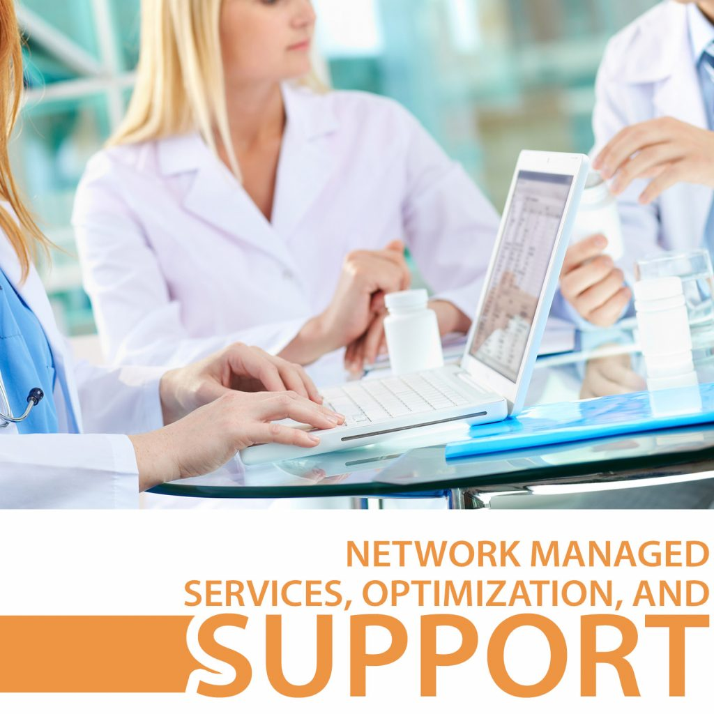 network managed services, optimization, and support