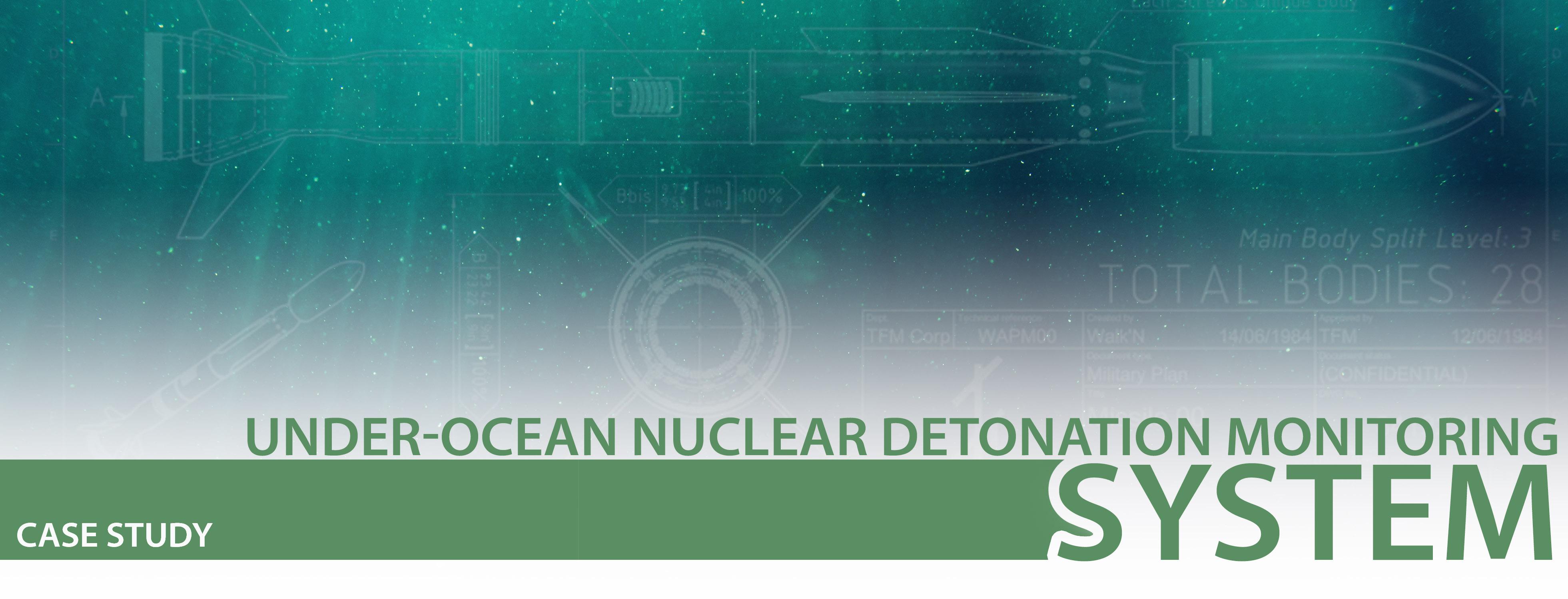 under-ocean nuclear detonation monitoring system