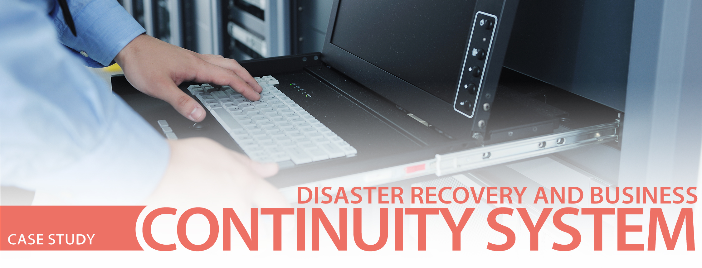 disaster recovery and business continuity solutions case study header